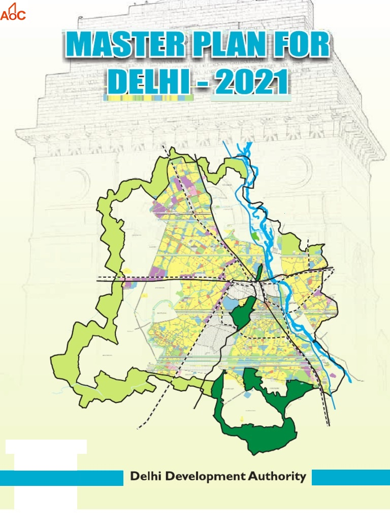 The National Capital Master Plan 2021 – What does it foresee?